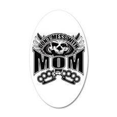 Don't mess with mom 20x12 Oval Wall Decal