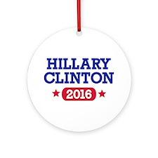Hillary Clinton 2016 President Ornament (Round)
