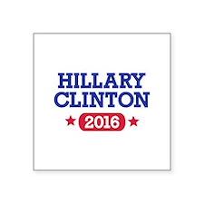 "Hillary Clinton 2016 President Square Sticker 3"" x"