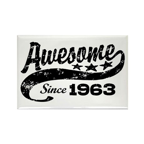 Awesome Since 1963 Rectangle Magnet