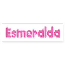 """Esmeralda"" Bumper Bumper Sticker"