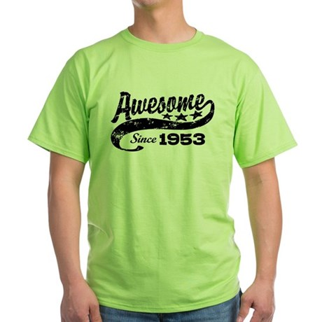 Awesome Since 1953 Green T-Shirt