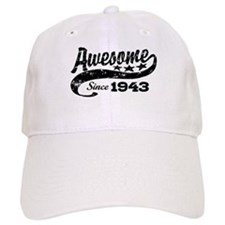Awesome Since 1943 Baseball Cap