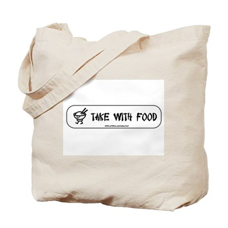 Take with food Tote Bag