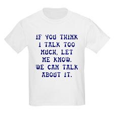 Talk Too Much Dark T-Shirt