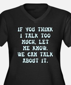 Talk Too Much Dark Plus Size T-Shirt