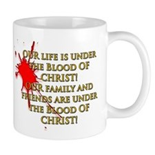 OUR life is under the Blood OF CHRIST! OUR family