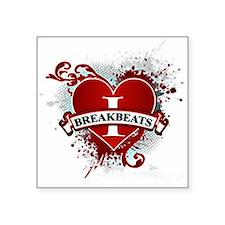 I love breakbeats Sticker