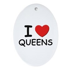 I love queens Oval Ornament