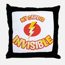 my cape is invisible Throw Pillow
