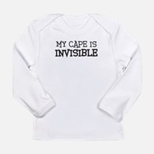 my cape is invisible Long Sleeve T-Shirt