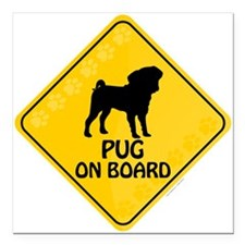 "Pug On Board Square Car Magnet 3"" x 3"""