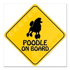 "Poodle On Board Square Car Magnet 3"" x 3"""