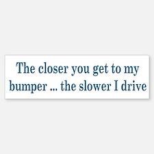 Driver Warning Bumper Bumper Bumper Sticker