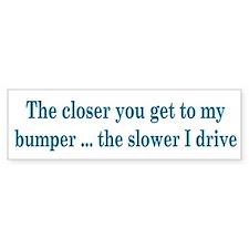 Driver Warning Bumper Bumper Sticker