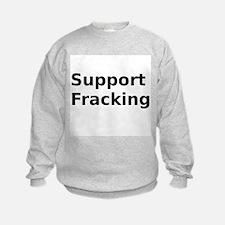 Support Fracking Sweatshirt