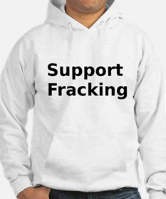 Support Fracking Hoodie