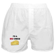 Im A Big Cheese Boxer Shorts
