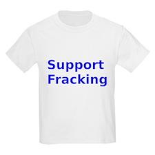Support Fracking T-Shirt