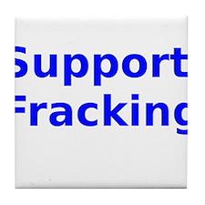Support Fracking Tile Coaster