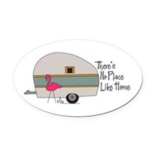 No Place Like Home Oval Car Magnet