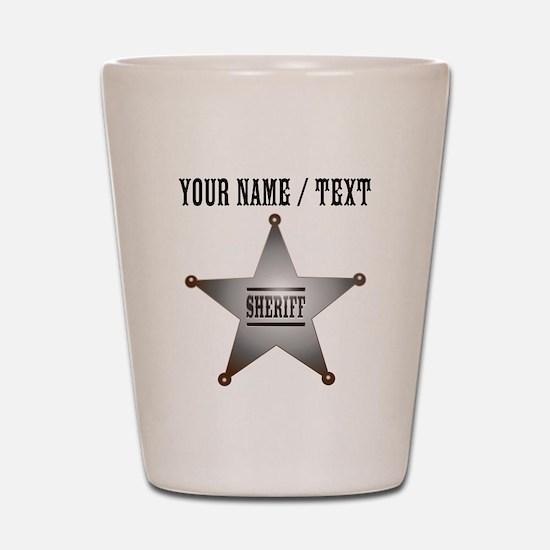 Custom Sheriff Badge Shot Glass