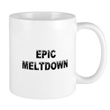 Epic Meltdown Mug