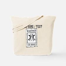 Custom Wanted Poster Tote Bag