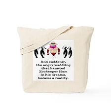 Zookeeper Ham Tote Bag