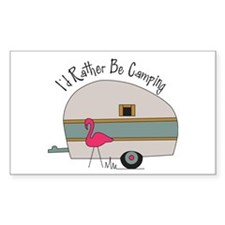 Id Rather Be Camping Stickers