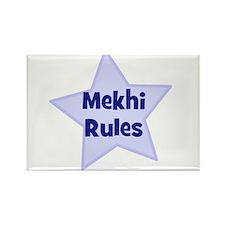 Mekhi Rules Rectangle Magnet
