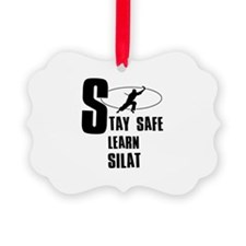 Stay safe learn Silat Ornament