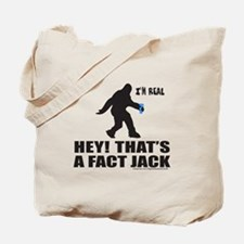 BIGFOOT HEY! THAT'S A FACT JACK Tote Bag