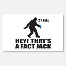 BIGFOOT HEY! THAT'S A FACT JACK Decal