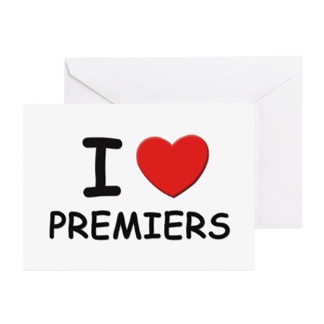 I love premiers Greeting Cards (Pk of 10)