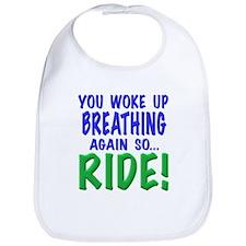You woke up breathing again so ride!, t shirts,gif