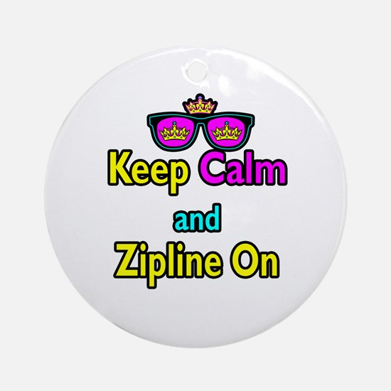Crown Sunglasses Keep Calm And Zipline On Ornament