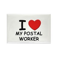 I love postal workers Rectangle Magnet