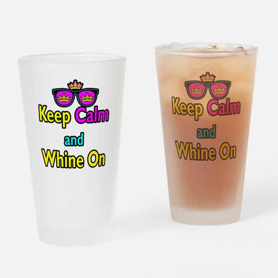 Crown Sunglasses Keep Calm And Whine On Drinking G
