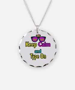 Crown Sunglasses Keep Calm And Type On Necklace