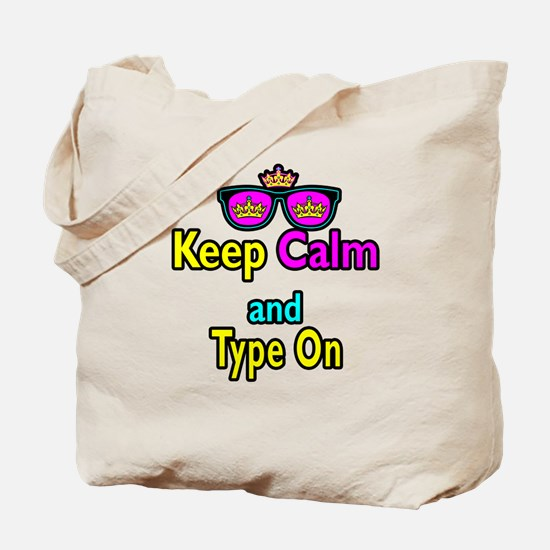 Crown Sunglasses Keep Calm And Type On Tote Bag