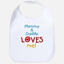 Mommy & Daddy Loves Me Bib