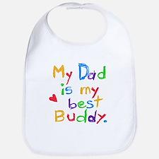 My Dad, My Best Buddy Bib