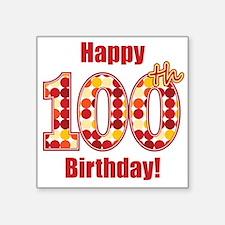 Happy 100th Birthday! Sticker