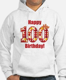 Happy 100th Birthday! Hoodie