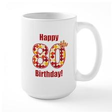 Happy 80th Birthday! Mug