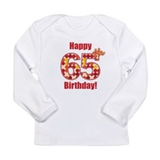 Happy 65th Birthday! Long Sleeve T-Shirt