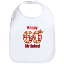 Happy 60th Birthday! Bib