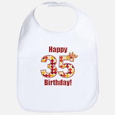 Happy 35th Birthday! Bib