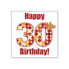 Happy 30th Birthday! Sticker